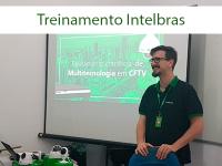 Treinamento Intelbras para equipe da Micromap